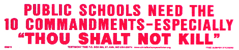 "Public Schools Need The 10 Commandments-Especially ""Thou Shalt Not Kill"""