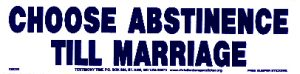Choose Abstinence Till Marriage